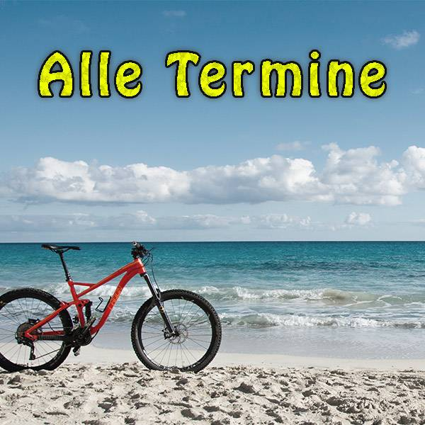Alle Termine unserer MTB-Events